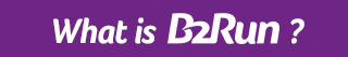 What is B2Run?